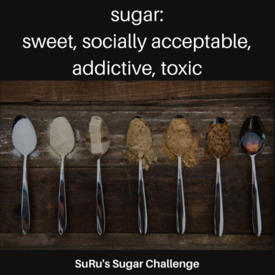 sugar_ sweet, socially acceptable, addictive, toxic